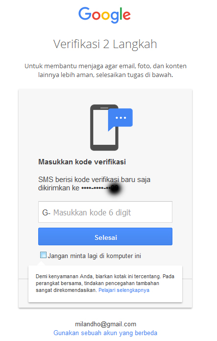 Verifikasi 2 Langkah Untuk membantu menjaga agar email, foto, dan konten lainnya lebih aman, selesaikan tugas di bawah.