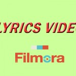 Cara Membuat Lyrics Video Dengan Filmora